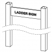 Ladder Signs